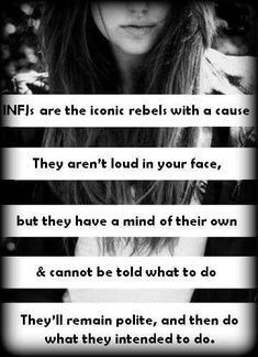 SO TRUE. (Last pinner)--->I get loud and in your face if I am pushed because of certain people. If you slander me or my friends it's going down. Infj Mbti, Intj And Infj, Enfj, Infj Traits, Rarest Personality Type, Infj Personality, Myers Briggs Personality Types, Sigmund Freud, Carl Jung