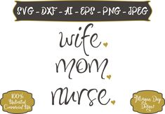 Wife Mom Nurse SVG - Mom Life SVG - Wife SVG - Nurse svg - Adult svg - Mom svg - Files for Silhouette Studio/Cricut Design Space by MorganDayDesigns on Etsy