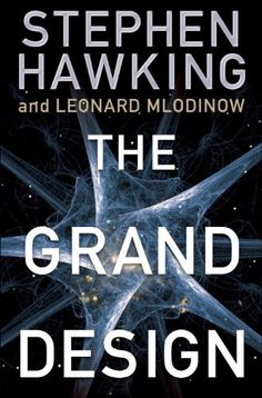 The Grand Design, by Stephen Hawking