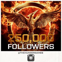 Thank you for helping #TheHungerGames official Instagram hit the 250,000 fans milestone! Follow us now at www.instagram.com/TheHungerGames!