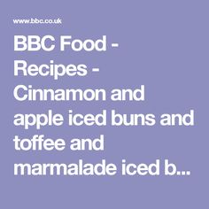 BBC Food - Recipes - Cinnamon and apple iced buns and toffee and marmalade iced buns- Great British Bake Off