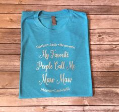 My Favorite People Call Me Mom Shirt by shoretopleasedesigns