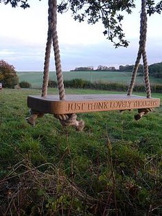 so peaceful-love the saying on the swing.