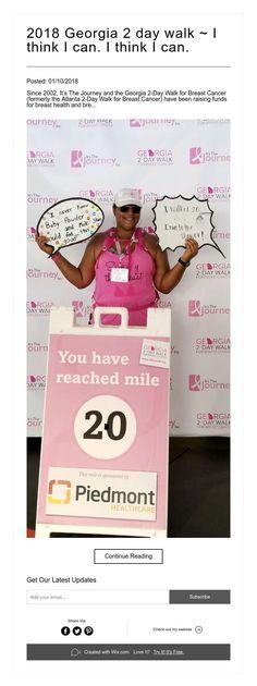 2018 Georgia 2 day walk ~ I think I can. I think I can. Breast Cancer, I Can, Georgia, About Me Blog, Walking, Day, Woking, Hiking