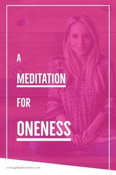 A Meditation for Oneness - Gabby Bernstein Kundalini Meditation, Meditation Benefits, Meditation Space, How To Start Meditating, Beginner Books, Meditation For Beginners, Wellness Tips, Stress Relief, Other People
