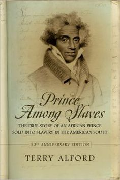 Prince among slaves by Terry Alford (available in print & dvd)