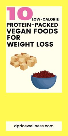 Learn about some of the best, low calorie, high protein vegan foods for weight loss including tofu, black beans and chickpeas. #vegan #vegetarian #protein #tofu #blackbeans #seitan #plantbased #plantdiet Vegan Lunches, Vegan Foods, Vegan Snacks, Vegan Vegetarian, Best Vegan Recipes, Vegan Dinner Recipes, Healthy Recipes, Healthy Food, Healthy Eating