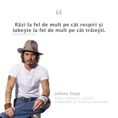 Johnny Depp, Motto, Wisdom, Cellphone Wallpaper, Thoughts, Love, Feelings, Romania, Words