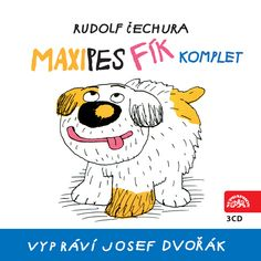 Rudolf Čechura – Maxipes Fík – komplet (recenzia) Snoopy, Fictional Characters, Infancy, Fantasy Characters