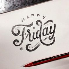Happy Friday - Lettering by Anthony Hos