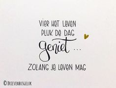 Vier het leven ©️ www.brievenbusgeluk.nl
