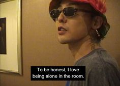 GD; Gdragon; Jiyong; Kwon Jiyong; Bigbang; 권지용 ; 지드래곤 I Love Being Alone, Gd Bigbang, Ji Yong, My Precious, G Dragon, Kpop Groups, Bangs, Mens Sunglasses, Actors