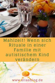 Autismus und Essen. Wenn sich Rituale in einer Familie verändern www.ellasblog.de