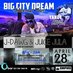 #OfficialUniversalConcertOfTheYear See you @Obar !! Friday, April 28, 2017 – YANDY OFFICIAL B-DAY BASH!!! VIBE and PARTY with US!! 🎧🎤💯🇺🇸🇺🇸🇺🇸 #JuiceJula & #JDawg LIVE IN CONCERT!!! 🔥 Big City Dream Universal Tour. Another Street Vibes Music Records Production!! DJ Hurk In Da Mix #wearestreetvibes #djhurk #godjhic #juicejula #JDawg #empiredistribution #ladigital #godjsglobal #YandyPromotions #Obar #Houston #Texas