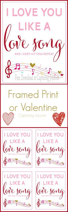 "Free Valentine's Day Printable! ""I Love you Like a  Love Song"".  Great for home decor or as a gift!   Get it on Capturing-Joy.com!"