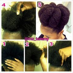 Shared by Care for Your Hair  Loving this pictorial Tammy!   Here goes nothing! (1) Start with puff ...preferably a stretched out puff and spread it out from the center. (2) gather a section on hair. (3) Tuck and roll the hair side ways, insert a bobbie pin to secure the bun at the base. (4) gently stretch the bun to add volume. (5) Repeat steps 1-4 around until all hair is in a bun.