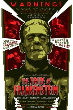 Universal Classic Monsters Poster Art : The Bride Of Frankenstein 1935 by @ deviantart Horror Movie Posters, Movie Poster Art, Horror Films, Horror Art, Mary Shelley, Halloween Movies, Scary Movies, Halloween Art, Calling All The Monsters