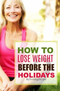 Use the time before the holidays to lose weight, instead of gaining weight during the holidays. Weight loss after 50 is possible, even during the holidays. Get ideas to lose weight now instead of waiting until later!