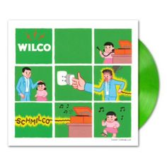 Wilco - Schmilco  The GREEN VINYL version is exclusively available via the pre-order and European live shows