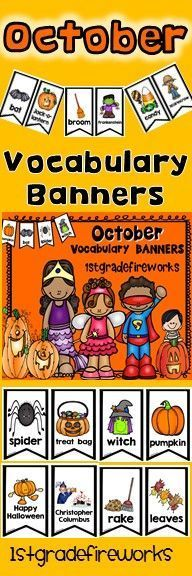 Vocabulary Banners for the month of OCTOBER Banners can be hung on a string, a ribbon, a pocket chart, etc.Banners make a HUGE RESOURCE for writing centers. ESL students will have a visual for language aquisition. Emergent readers will have scaffolded sup