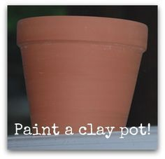 Preparing clay pots for painting on requires minimal preparation.