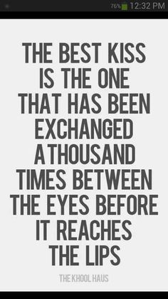 So true, I'll never forget how we talked for hours and as our date was ending we finally kissed. People theses days rush into things I'm so glad we got to know each other before our lips touched for the first time.