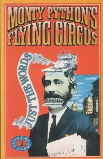 Monty Python's Flying Circus (1969-74)  John Cleese, Michael Palin, Eric Idle, Terry Jones, Graham Chapman and the animations of Terry Gilliam