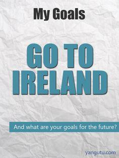 It's My Goal: Go to Ireland #goals, #personal, #bestofpinterest, https://apps.facebook.com/yangutu