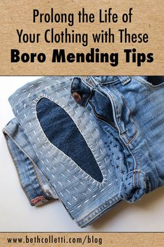 Prolong the Life of Your Clothing with These Boro Mending Tips — Beth Colletti Art & Design Sewing Hacks, Sewing Ideas, Sewing Projects, Sewing Patterns, Shashiko Embroidery, Denim Scraps, Diy Clothing, Recycled Clothing, Boro Stitching