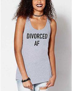 183cf58f53300 Divorced AF Tank Top Party Shirts