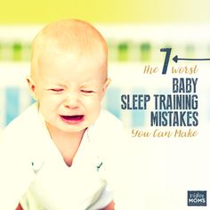 The 7 Worst Baby Sleep Training Mistakes You Can Make - MightyMoms. Nap Training, Baby Sleep Training, 7 Month Old Baby, Best Baby Toys, Baby Sleep Schedule, Gentle Baby, Tunnel Of Love, Baby Mine, Children