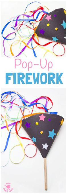 POP-UP FIREWORK CRAFT - DIY homemade fireworks are fun and safe for kids to enjoy the thrill of a firework display again and again! A fabulous New Year's Eve Craft, 4th of July craft or for Bonfire Night or birthday celebrations. Kids will love making and