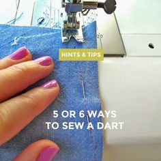 Five or Six Ways to Sew a Dart - choose the one that works for you!