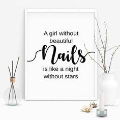 Nail Salon Decor, A Girl without Beautiful Nails is Like a Night without Stars, Nail Quotes, Nail Wall Art, Nail …