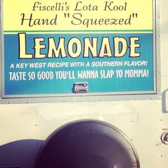 good lemonade...GREAT slogan