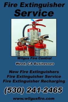 Fire Extinguisher Service Weed CA (530) 241-2465.. Local California Businesses you have found the complete source for Fire Protection. Fire Extnguishers, Fire Extinguisher Service.. We're got you covered.. Wilgus Fire Control