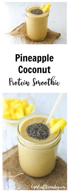 Easy and delicious pineapple coconut protein smoothie. This quick treat makes a great pre-workout snack.