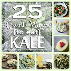 25 Great Ways to Eat Kale ~ Creative Green Living