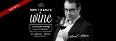 30 JAN´16 | Curso How to taste Wine  @ Feeling Grape - Oporto Wine & Food Atelier