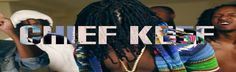 Get New Chief Keef Songs, Mixtapes, Videos, Lyrics, Quotes, Pictures, Glory Boyz and more. Watch Chief keef concerts and more.