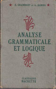 Grammont, Hamon, Analyse grammaticale et logique (1951)