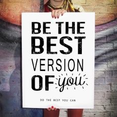 Poster Be the best version of you