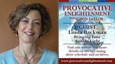 Provocative Enlightenment Presents: Bringing Your Soul to Light with Dr....