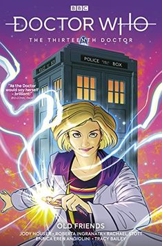Doctor Who: The Thirteenth Doctor, Vol. Old Friends Doctor Who Comics, Bbc Doctor Who, Online Comic Books, Free Comic Books, Good News Stories, Through Time And Space, Free Comics, Expressive Art, Penguin Random House