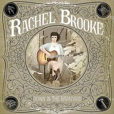 ♫ Down in the Barnyard - Rachel Brooke. Listen @cdbaby