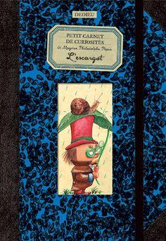 Petit carnet de curiosité de Magnus Philodolphe Pépin : L'escargot