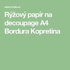 Rýžový papír na decoupage A4 Bordura Kopretina