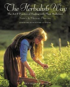 The Herbalist's Way by Nancy and Michael Phillips