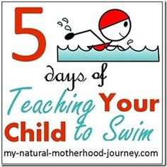 Teaching your child to swim- 5 simple lessons to cover the basics from My Natural Motherhood Journey