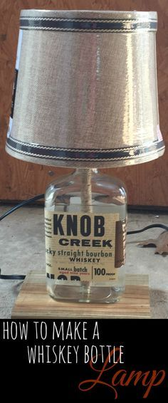 How to make a Whiskey Bottle Lamp. Step by Step. Great gift!!!